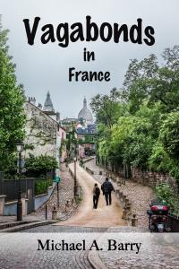 Vagabonds in France Book by Michael A Barry Now on Amazon